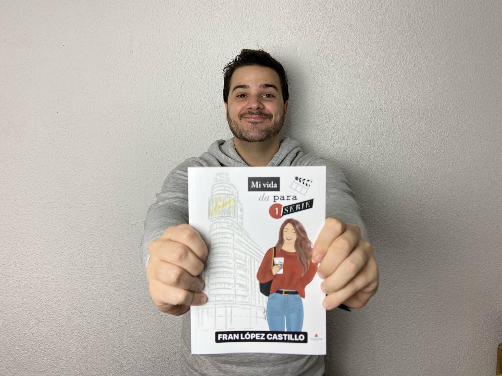 Mi vida da para una serie, la nueva novela de Fran López Castillo que arrasa en ventas