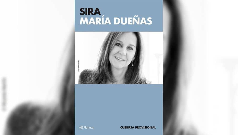 """La segunda parte de """"EL TIEMPO ENTRE COSTURAS"""" ya está aquí. """"SIRA"""", la nueva novela de María Dueñas."""