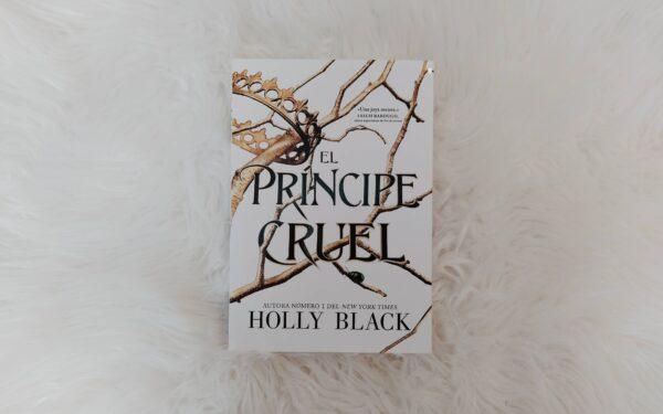 """Reseña de """"El príncipe cruel"""""""