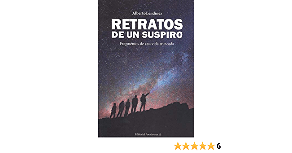 """Reseña de """"Retratos de un suspiro"""", de Alberto Lendínez"""