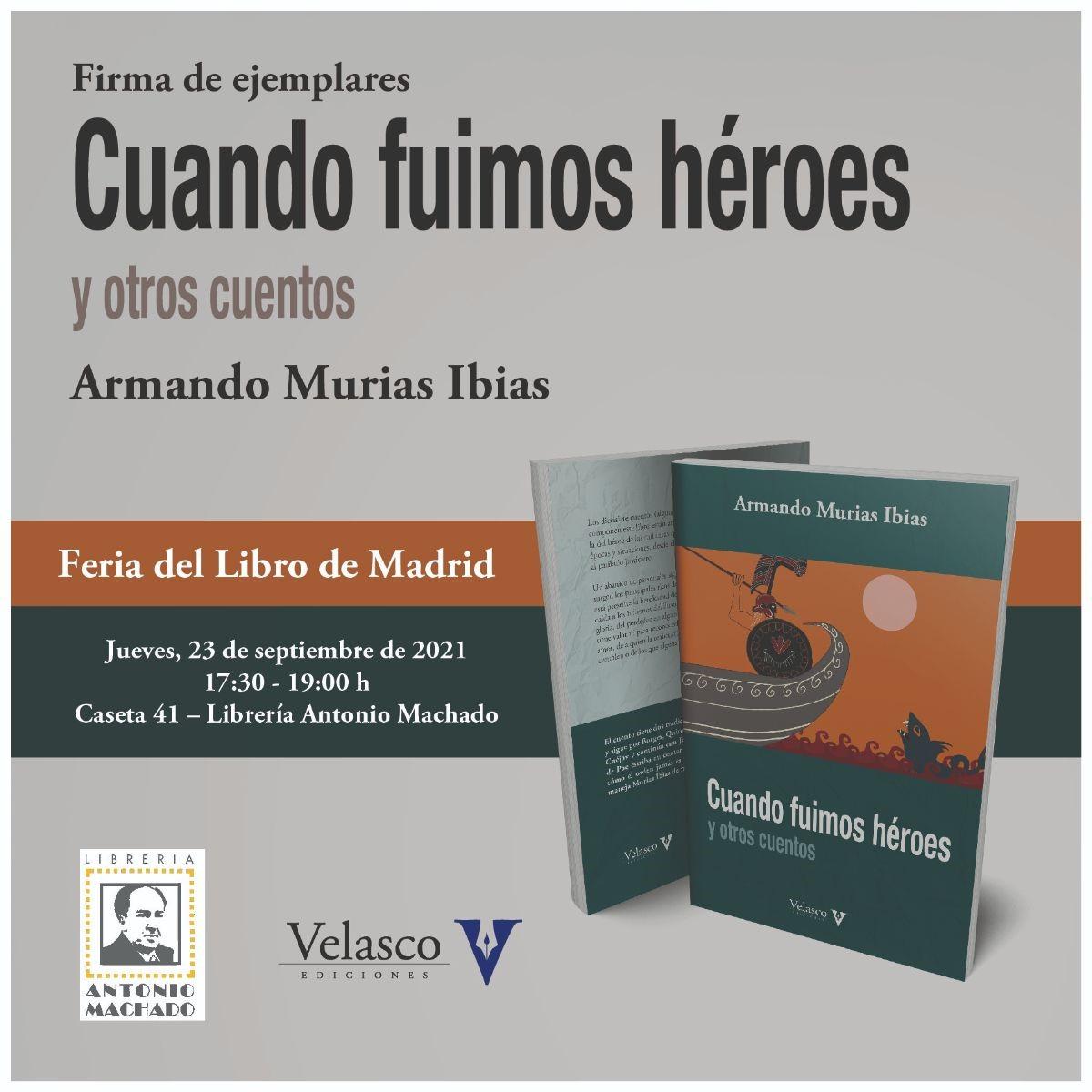 Armando Murias Ibias firmará en la 80ª edición de la Feria del Libro de Madrid