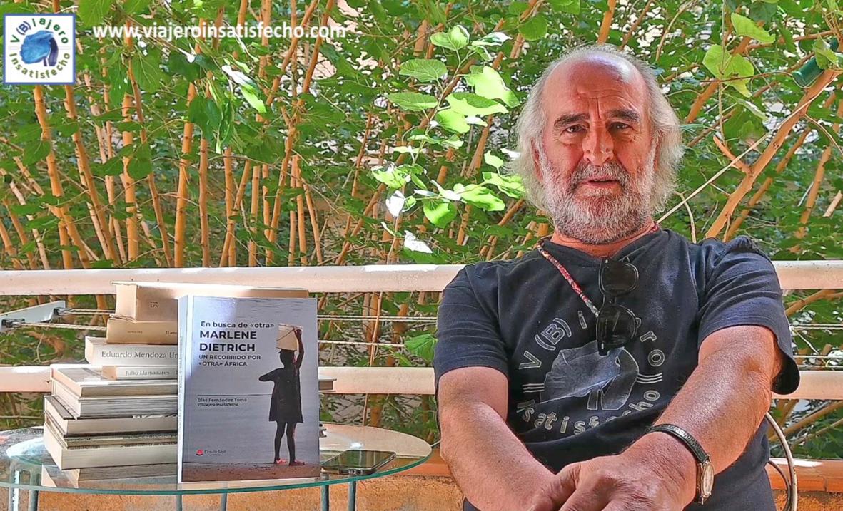 """Blas Fernández Tomé publica """"En busca de «otra» Marlene Dietrich. Un recorrido por «otra» África"""""""