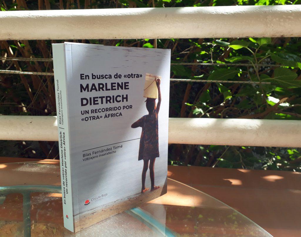 En busca de «otra» Marlene Dietrich. Un recorrido por «otra» África.