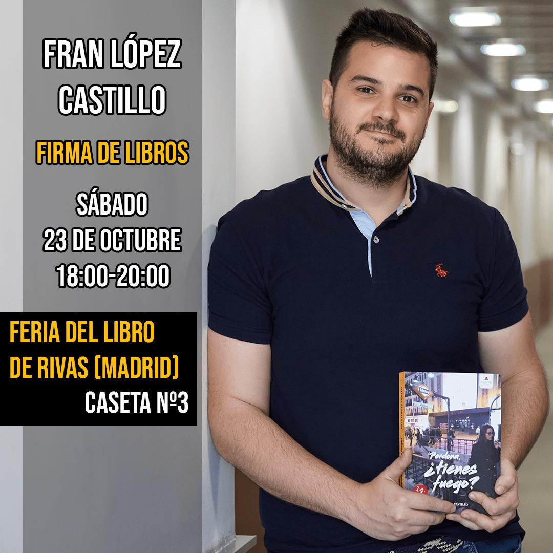 El escritor Fran López Castillo estará firmando en la Feria del libro de Rivas (Madrid)