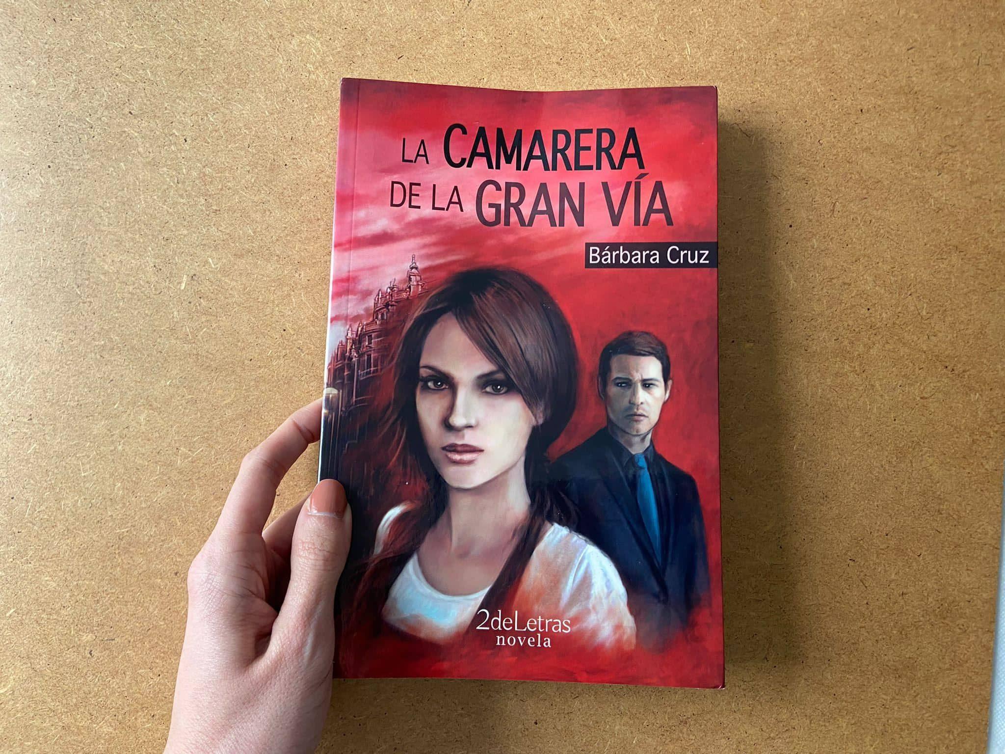 Reseña de «La camarera de la Gran vía», de Bárbara Cruz