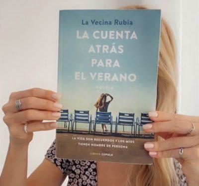 «La cuenta atrás para el verano», la novela de La Vecina Rubia, arrasa en ventas