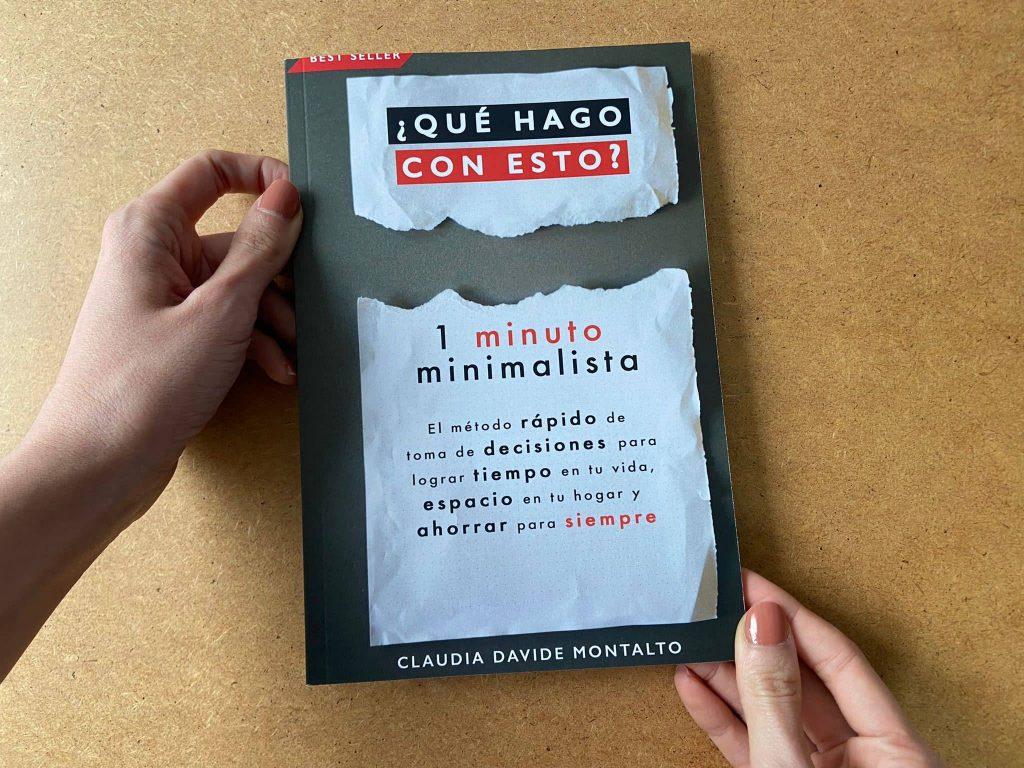 Qué hago con esto 1 minuto minimalista - Clauda Davide Montalto