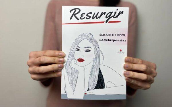 """Ya está aquí """"Resurgir"""", el nuevo y esperado poemario de Elisabeth Misol (@ladelaspoesias)"""