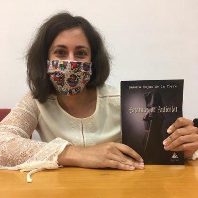 """Entrevista a Sandra Rojas de la Torre, autora de la novela """"Estatuas de Anticolat"""""""