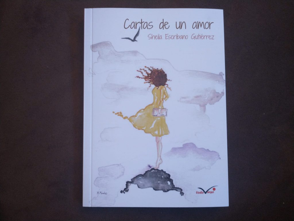Sheila Escribano Gutiérrez - Cartas a un amor