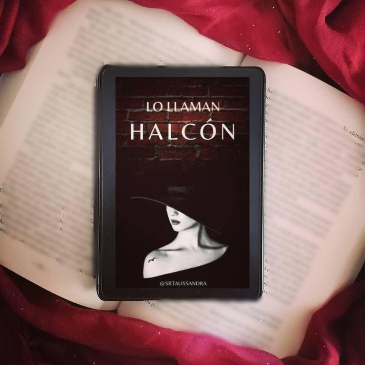Lo llaman Halcón, de SrtaLissandra