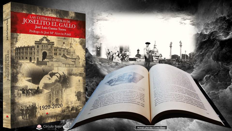 """Descubre """"Las últimas 24 horas de Joselito el Gallo"""", de José Luis Cantos Torres"""