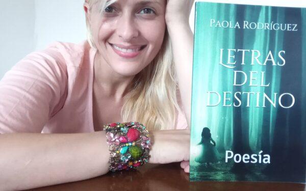 """Conoce a Paola Rodríguez, autora de """"Letras del destino"""""""