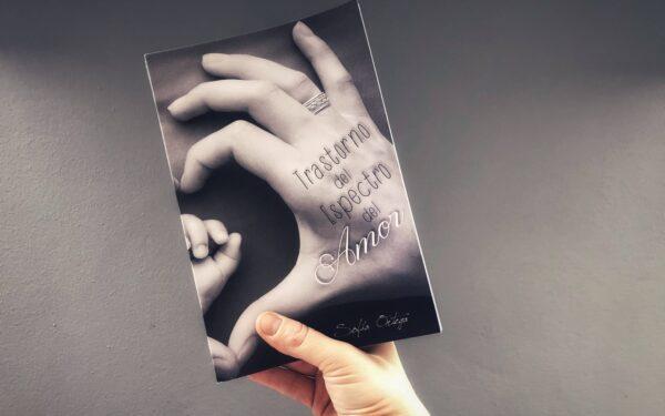 Reseña Trastorno del Espectro del Amor, Sofía Ortega